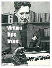 Tips from George Orwell